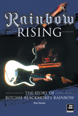 Rainbow Rising: The Story of Ritchie Blackmore's Rainbow