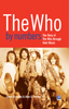 The Who By Numbers - The Story Of The Who Through Their Music
